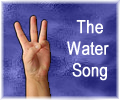 The Water Song